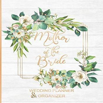 Mother of the Bride Wedding Planner & Organizer: Large Roses